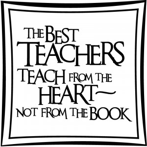 The Best Teachers Teach From The Heart Not... Quote Wall Sticker Wall ...