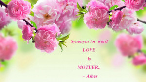 Mothers Day Quotes: Flowers Pink Spring With Mother Day Quote