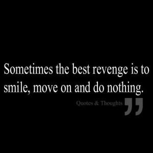 The best revenge...sometimes