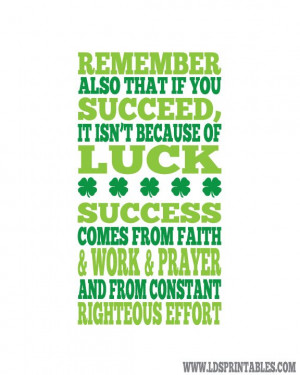 ... faith and work and prayer are more important to success than