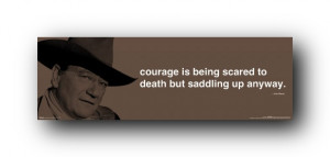 Details about John Wayne Poster Quote Courage Saddle Up Sp0174