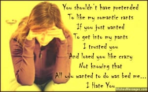 Quotes About Ex Boyfriends You Hate I hate you. sad quote about