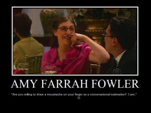 The Big Bang Theory Amy Farrah Fowler :]