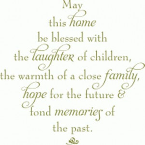 Quotes May This Home be Blessed with ... Amazing Deep Family Quotes ...
