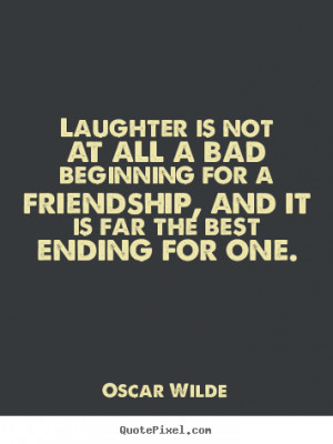 ending for one oscar wilde more friendship quotes inspirational quotes ...