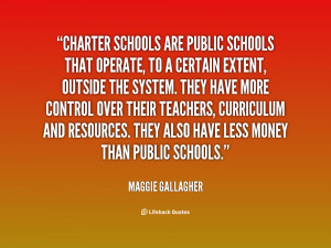 quote-Maggie-Gallagher-charter-schools-are-public-schools-that-operate ...