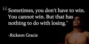 Rickson Gracie Quotes (Images)