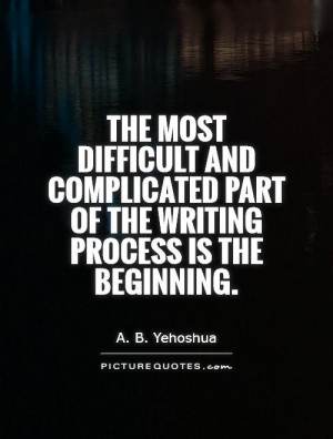 Writing Quotes A B Yehoshua Quotes
