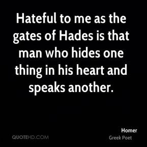homer-homer-hateful-to-me-as-the-gates-of-hades-is-that-man-who-hides ...