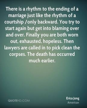 There is a rhythm to the ending of a marriage just like the rhythm of ...