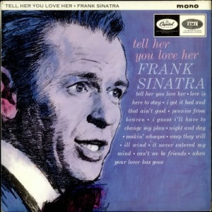 frank sinatra older , frank sinatra quotes from songs ,