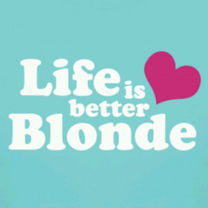 More like this: blondes , hair and games .