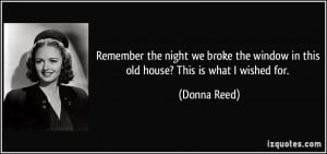 More Donna Reed Quotes