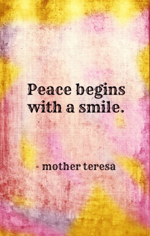 peace-begins-with-a-smile-mother-teresa-quotes-sayings-pictures