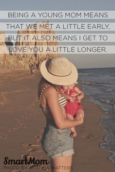 Being a young mom means that we met a little early... but it also ...