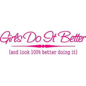 Girls Do It Better Kids Room Wall Quote Easy To Apply Pick