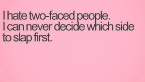 quotes about two faced people quotes about two faced people quotes ...