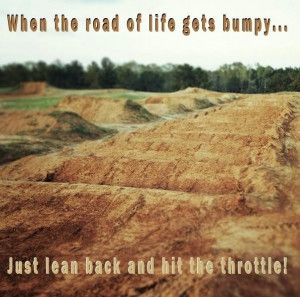 When the road of life gets bumpy