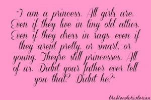 princess then again all women are princesses why not me