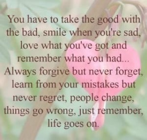 You Have to take the good with bad – Being in Love Quote