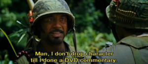 Tropic Thunder Quotes Robert Downey
