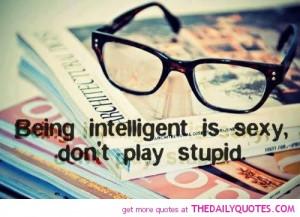 Being Intelligent……