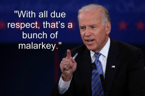 "... . Biden shot back quick and said, ""But I always say what I mean"