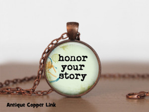 Honor your Story Necklace Inspirational Quote Pendant Necklace or ...
