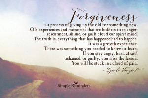Forgiveness is a Process of Giving Up the Old by Iyanla Vanzant ...