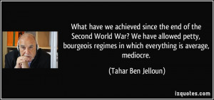 What have we achieved since the end of the Second World War? We have ...
