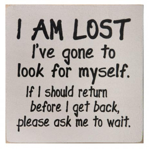 Am Lost Sign