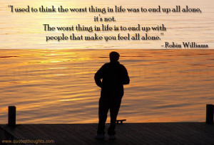 Robin Williams Quotes Being Alone
