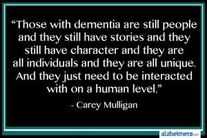 Carey Mulligan Dementia Quote