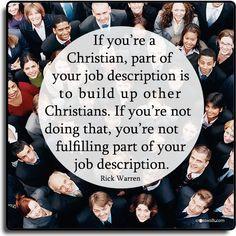 Your job description as a Christian, Rick Warren More