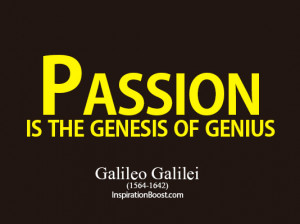 Famous Quotes and Sayings about Passion - A life of Passion - Passion ...