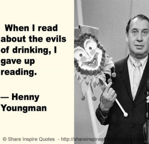 ... people quotes famous quotes funny drinking henny youngman quotes