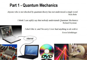 ... Physics student learning Quantum Mechanics, a few quotes for