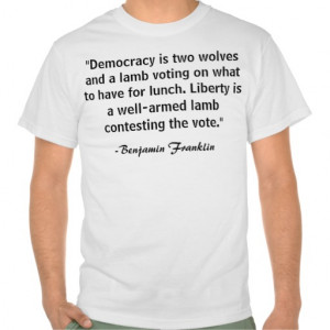 Gun Rights - Benjamin Franklin Quote Tee