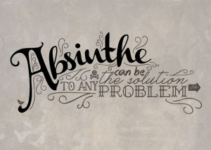 quote #absinthe #problem #typography