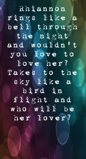 Fleetwood Mac - Rhiannon - song lyrics, song quotes, songs, music ...