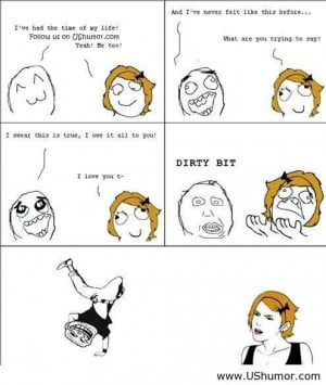 Dirty meme rage US Humor - Funny pictures, Quotes, Pics, Photos, Im...