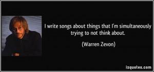 Warren Zevon Quote