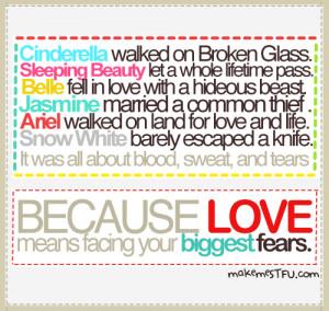 disney, disney princesses, fear, inspirational, life, love, text, true