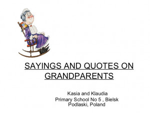 Sayings and quotes on grandparents