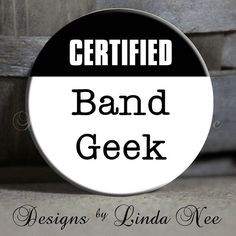 CERTIFIED BAND Geek White- High School Band, Football, Marching Band ...