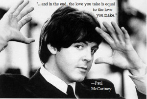 Paul McCartney motivational inspirational love life quotes sayings ...
