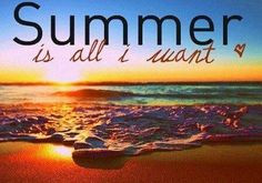 Summer quote via Carol's Country Sunshine on Facebook More
