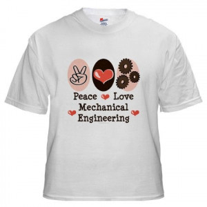 ... Shirt quotes for you to write on your Mechanical Engineering Class T