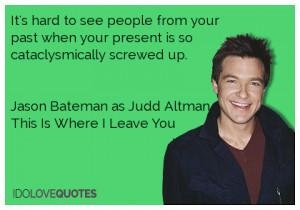 Jason Bateman Quotes