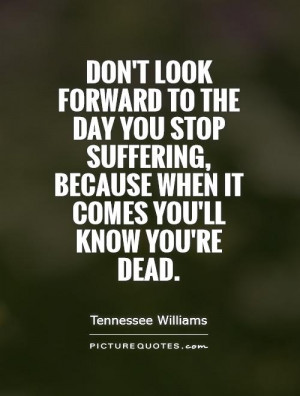 Death Quotes Life And Death Quotes Suffering Quotes Dead Quotes ...